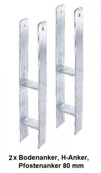 2 x Bodenanker, H-Anker, Pfostenanker 80 mm für Rundhölzer